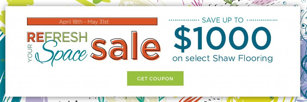 Refresh Your Space Sale coupon | Carpets And More, Inc