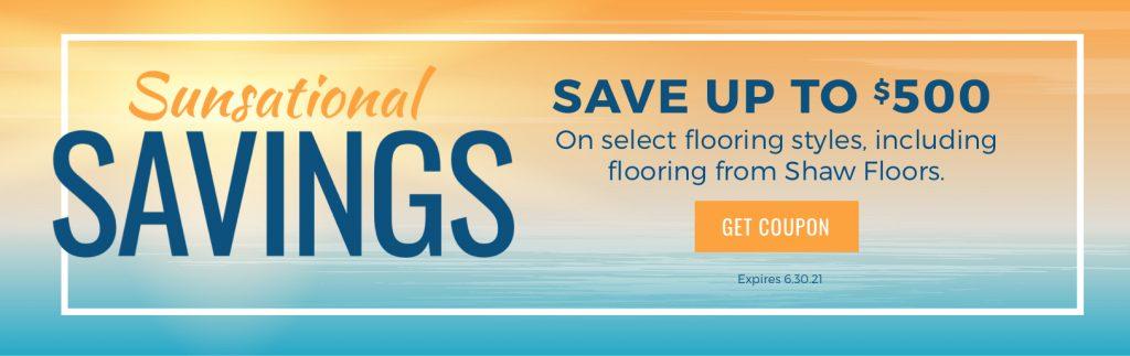 Sunsational Savings Sale | Carpets And More, Inc